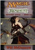 Magic the gathering. Judgment. Odyssey cycle. Book III
