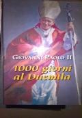 giovanni paolo II, 1000 giorni al duemila