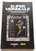 SUPER MONDIALE - MUNCHEN 74 (MONACO 74)