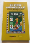 SUPER MONDIALE - ESPANA 82 (SPAGNA 82)
