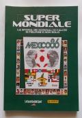 SUPER MONDIALE - MEXICO 86