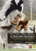 Il piacere dei testi. L'età napoleonica e il Romanticismo. Volume 4