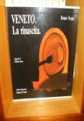 Veneto. La rinascita