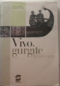 Vivo Gurgite - Versioni latine per il triennio