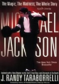 MICHAEL JACKSON - THE MAGIC, THE MADNESS, THE WHOLE STORY, 1958 - 2009