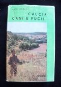 CACCIA CANI E FUCILI