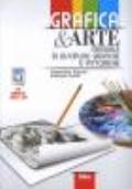 Grafica & Arte. Manuale di discipline grafiche e pittoriche + eBook