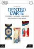 Dentro l'arte 1. Dalla Preistoria all'arte romana + Architetture urbane 1 + MEbook + C.D.I.