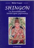 SHINGON Le Bouddhisme tantrique japonais