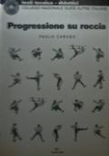 Arrampicata libera Muoversi con sicurezza in parete con 100 esercizi progressivi