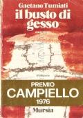 Il busto di gesso (NARRATIVA ITALIANA – GAETANO TUMIATI)