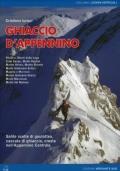 La storia dell'alpinismo. Volume 1 e 2 (in cofanetto) .