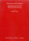 Il governo dell'esistenza. Organizzazione sanitaria e tutela della salute pubblica in Trentino nella prima metà del XIX secolo