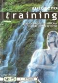 Training autogeno: guida pratica al più efficace metodo contro lo stress (MANUALI – GUIDE – ESERCIZI – SALUTE – RILASSAMENTO)