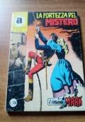 Comandante Mark (collana Araldo) N. 237 - La fortezza del mistero