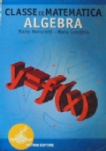 Classe di matematica. Algebra