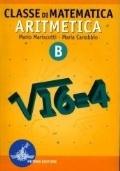 Classe di matematica. Aritmetica - Vol. A