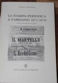 La stampa periodica a Fabriano 1875-1878