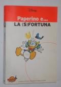 PAPERINO E LA (S)FORTUNA
