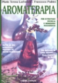 Aromaterapia per ritrovare energia e benessere psicofisico