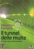Il tunnel delle multe ontologia degli oggetti quotidiani