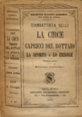 LA CIRCE / CAPRICCI DEL BOTTAIO / LA SPORTA / LO ERRORE