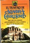 Il teatro di Agatha Christie - vol. 3°- Mondadori Sipario Giallo 1984 / 1° edizione