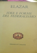 Idee e forme del federalismo