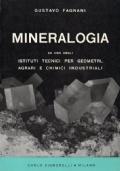 Mineralogia. Ad uso degli istituti tecnici per geometri, agrari e chimici industriali