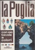 La Puglia - Guida fotografica con 100 tavole a colori