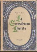 4) TASSO LA GERUSALEMME LIBERATA MONDADORI 1964