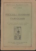 4) MANUALE MARESCALCHI CALVI PICCOLI GIARDINI FAMILIARI BOTANICA 1930
