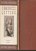 3) EDIZIONE NAZIONALE DELLE OPERE DI GIOSUE' CARDUCCI VOLUME IV LETTERE 1864-1866