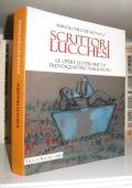 Scrittori Lucchesi - Le opere letterarie di trentaquattro narratori
