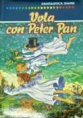 FANTASTICA GAME - VOLA CON PETER PAN (Librogame)