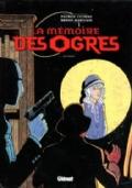 La Memoire des ogres, tome 1 : Anthea (in lingua francese)