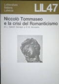 NICCOLO' TOMMASEO E LA CRISI DEL ROMANTICISMO.
