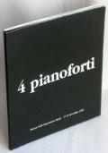 4 PIANOFORTI - CHARLEMAGNE PALESTINE, MICHAEL HARRISON,  PHILIP GLASS, TERRY RILEY - 1°ed.1999