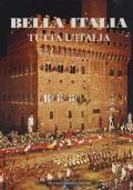Bella Italia - Tutta l'Italia