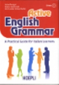 Active English Grammar - A Pratical Guide for Italian Learners