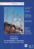 ARCHITETTURA TRA RICOSTRUZIONE E TRANSIZIONE. Progetti e realizzazioni di Sergio J.Hutter.