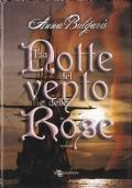 LA NOTTE DEL VENTO E DELLE ROSE ***ROMANZI ROSA 5x4***