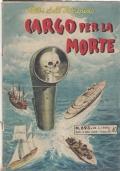 Cargo per la morte - N. 693 del 28-04-1959