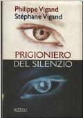 prigioniero del silenzio
