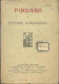 PINDARO [ di Ettore Romagnoli. Prima edizione. Firenze, Rinascenza del Libro. Casa Editrice Italiana di A. Quattrini 1910 ].