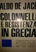 COLONNELLI E RESISTENZA IN GRECIA