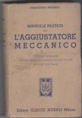 Manuale pratico per l'aggiustatore meccanico - Ottava Edizione