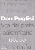 DON PUGLISI - Vita del prete palermitano ucciso dalla mafia