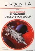 IL VIAGGIO DELLO STAR WOLF - URANIA n. 1647