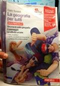 GEOGRAFIA PER TUTTI (LA) - VOLUME 1 MULTIMEDIALE (LDM) / STRUMENTI DELLA GEOGRAFIA. IL PAESAGGIO. LE ATTIVITà UMANE 1
